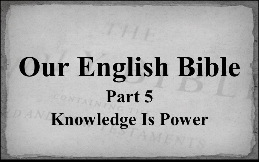 Our English Bible - Part 1